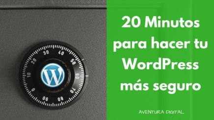 Cómo asegurar completamente WordPress en 20 minutos