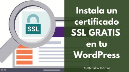 Cómo instalar un certificado SSL en 10 minutos y gratis