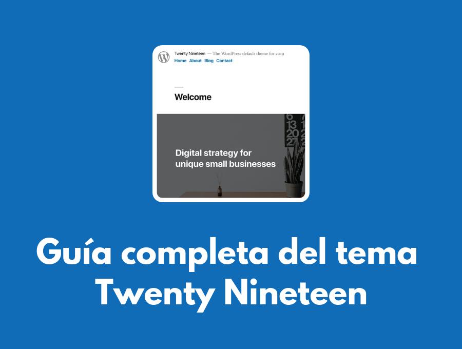 Twenty Nineteen: la plantilla de WordPress 5.0