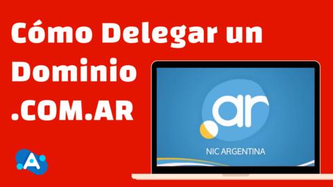 Cómo Delegar un Dominio .COM.AR