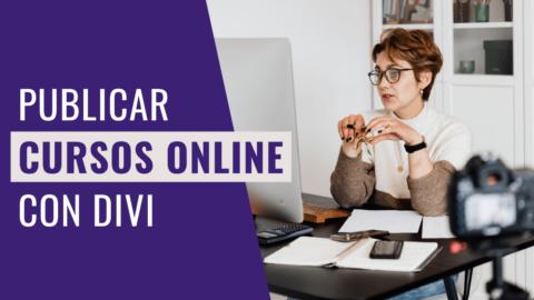 Cómo Publicar y Vender un Curso Online (Parte 2)