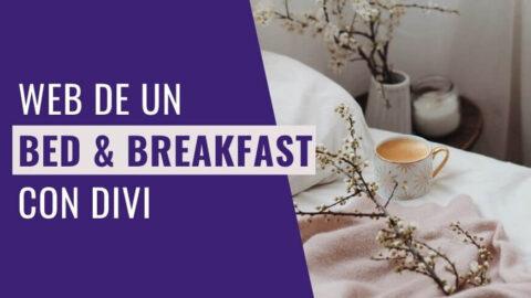 Cómo Hacer la Página de un Bed & Breakfast con Divi